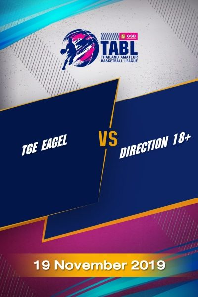 TABL (2019) - รอบชิงที่ 3 ภาคตะวันตก TGE EAGEL VS Direction 18+