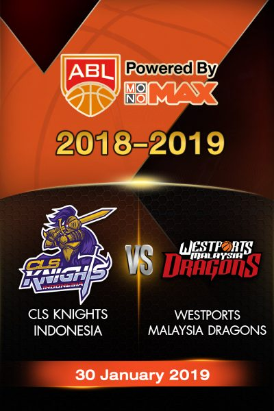 CLS Knights Indonesia VS Westports Malaysia Dragons ซีแอลเอส ไนต์ อินโดนีเซีย VS  เวสต์พอร์ท มาเลเซีย ดราก้อน