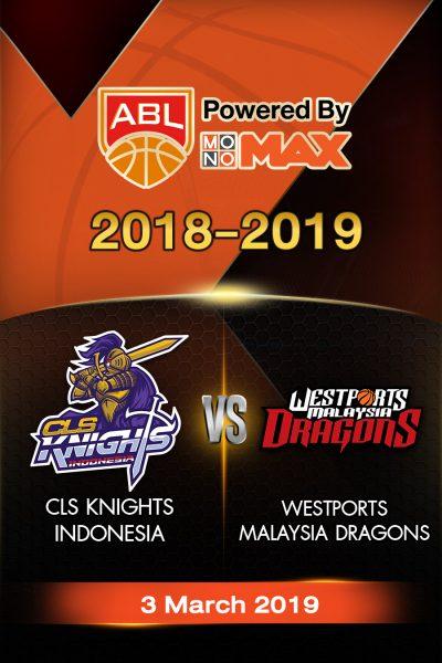 CLS Knights Indonesia VS Westports Malaysia Dragons (2019) ซีแอลเอส ไนต์ อินโดนีเซีย VS เวสต์พอร์ท มาเลเซีย ดราก้อน