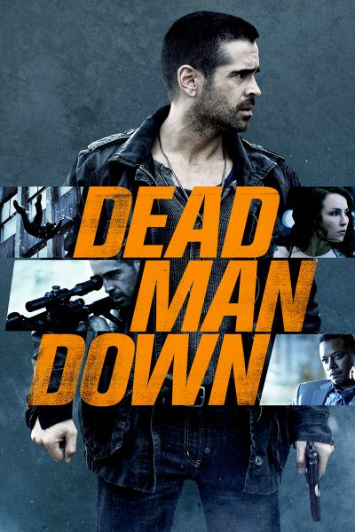 ดูหนัง Dead Man Down แค้นได้ตายไม่เป็น