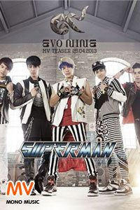 ดูหนัง [Official MV] Superman : Evo Nine Superman :Evo Nine