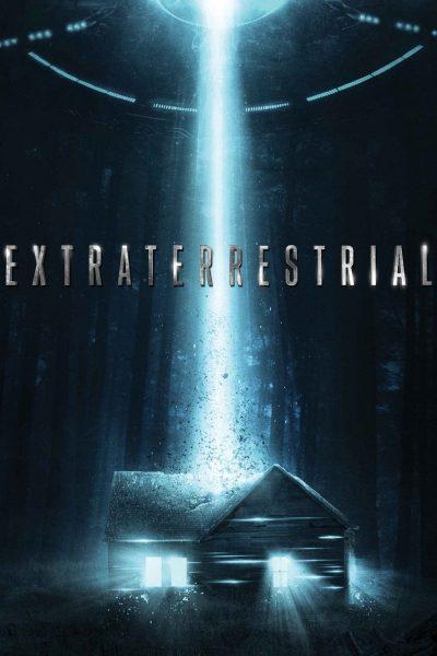 ดูหนัง Extraterrestrial A.K.A. The Visitors เอเลี่ยนคลั่ง