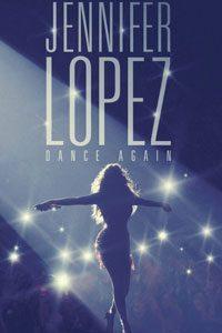Jennifer Lopez : Dance Again เจนนิเฟอร์ โลเปซ: แด๊นซ์ดับโลก