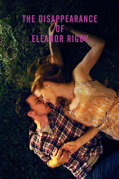 The Disappearance of Eleanor Rigby: Her (เธอ) ไม่อยากให้รักสาบสูญ