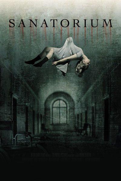 ดูหนัง Sanatorium โชว์สยอง วิญญาณต้องสาป