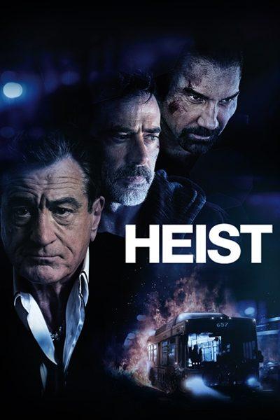 Heist (2015) ปล้นด่วนนรก