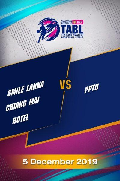 TABL (2019) - รอบ 36 ทีม Smile Lanna Chiangmai Hotel VS PPTU