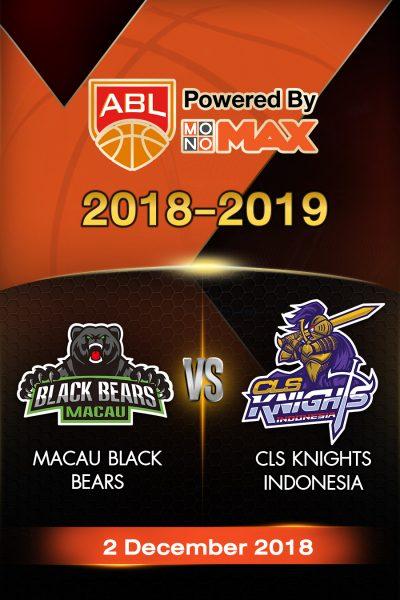 Macau Black Bears VS CLS Knights Indonesia มาเก๊า แบล็กแบร์ส vs ซีแอลเอส ไนต์ อินโดนีเซีย