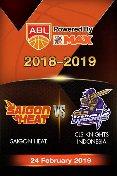 Saigon Heat VS CLS Knights Indonesia (2019) ไซ่ง่อนฮีต VS ซีแอลเอส ไนต์ อินโดนีเซีย