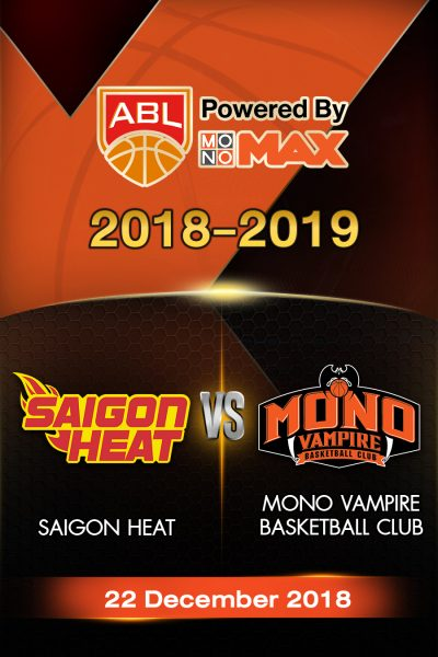 Saigon Heat VS Mono Vampire Basketball Club ไซ่ง่อนฮีต vs โมโน แวมไพร์
