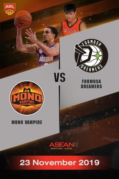 ABL 2019-2020 - Mono Vampire Basketball Club VS Formosa Dreamers (23-11-19) ABL 2019-2020 - โมโน แวมไพร์ VS ฟอร์โมซ่า ดรีมเมอร์ส  (23-11-19)
