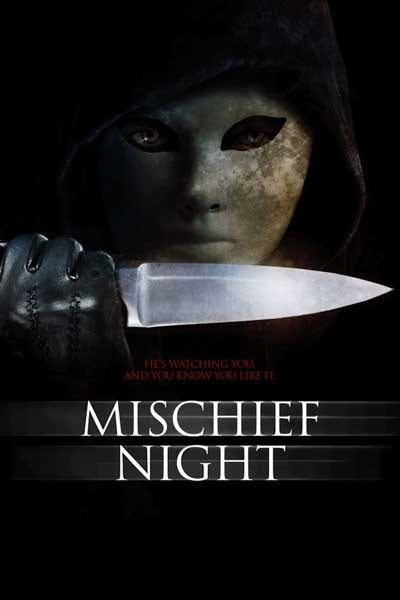Mischief Night คืนหวีดตาย