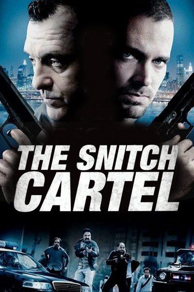 The Snitch Cartel ทรชนโค่นมาเฟีย