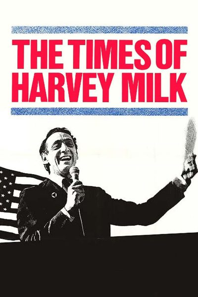 The Times of Harvey Milk เดอะ ไทมส์ ออฟ ฮาร์วีย์ มิลค์