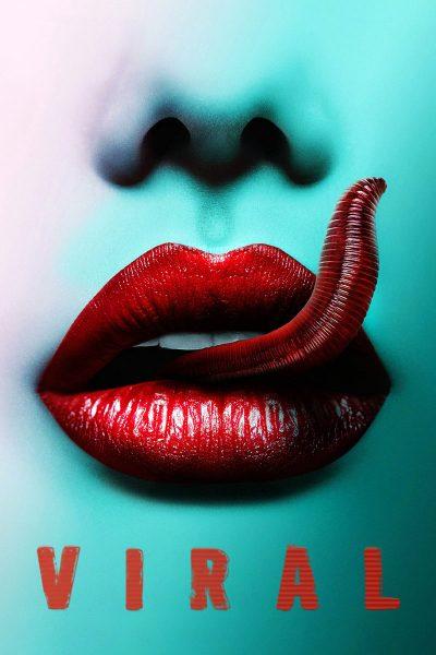 ดูหนัง Viral, aka Peste ไวรัสหนอนซอมบี้ถล่มโลก