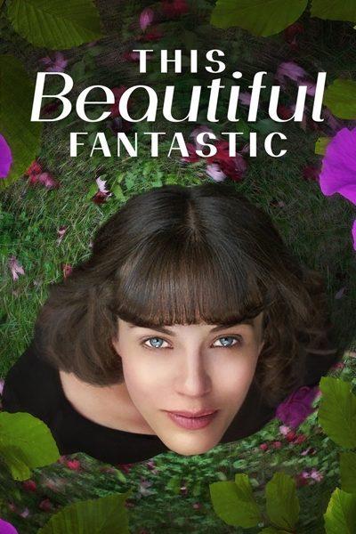 ดูหนัง This Beautiful Fantastic มหัศจรรย์รักของเบลล่า