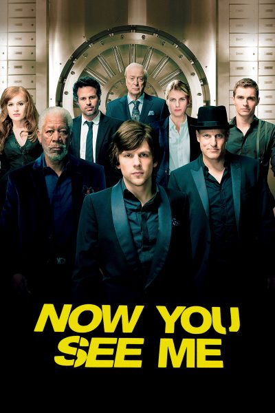 ดูหนัง Now You See Me อาชญากลปล้นโลก