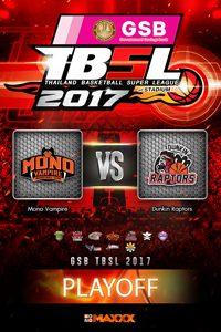 Play off G1:  Mono Vampire - Dunkin Raptors โมโน แวมไพร์  VS ดังกิ้น แรพเตอร์ คู่ที่ 1 11/3/17