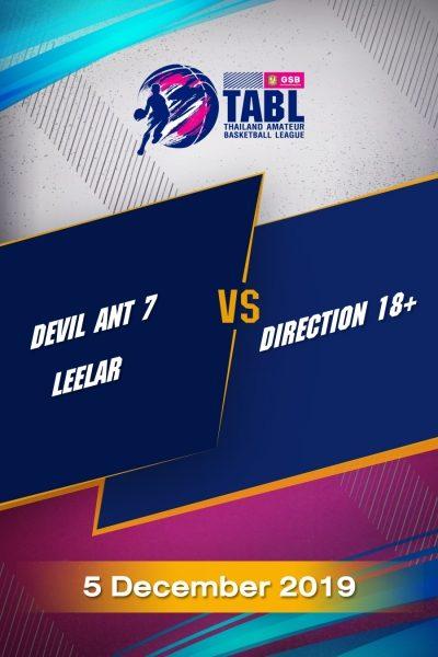TABL (2019) - รอบ 36 ทีม Devil Ant 7 Leelar VS Direction 18+