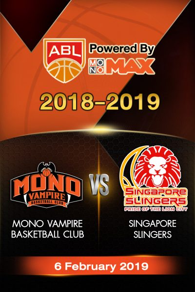 Mono Vampire Basketball Club VS Singapore Slingers (2019) โมโน แวมไพร์ VS สิงคโปร์ สลิงเกอร์ส
