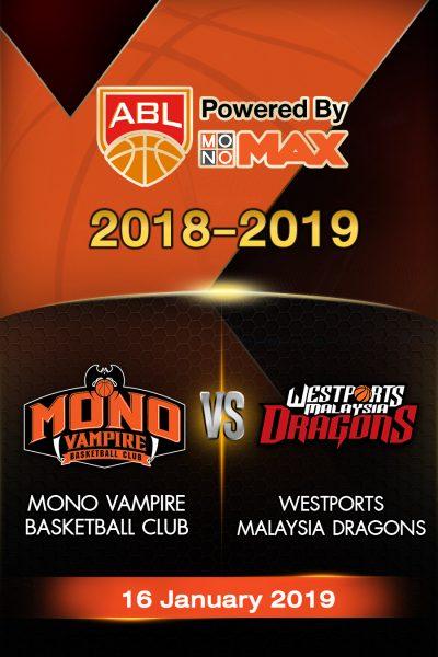 Mono Vampire Basketball Club VS Westports Malaysia Dragons โมโน แวมไพร์ VS เวสต์พอร์ท มาเลเซีย ดราก้อน