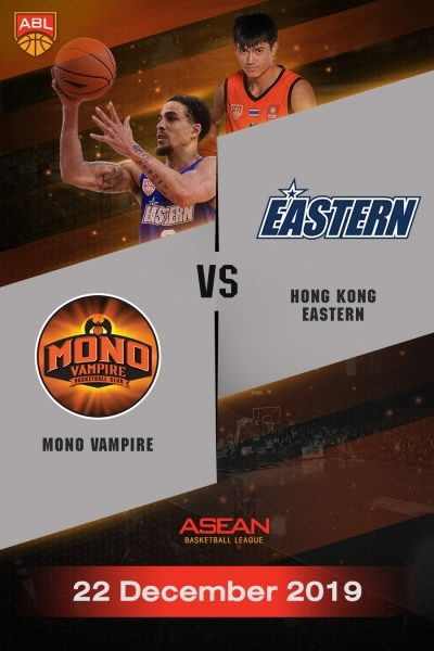 ABL 2019-2020 - Mono Vampire Basketball Club VS Hong Kong Eastern (22-12-19) ABL 2019-2020 - โมโน แวมไพร์ VS ฮ่องกง อีสเทิร์น (22-12-19)