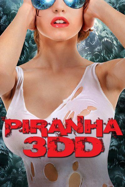 Piranha 3DD Part 2 กัดแหลกแหวกทะลุจอ ดับเบิ้ลดุ