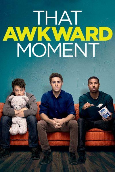 That Awkward Moment (AKA Are We Officially Dating?) หนึ่ง ส่อง ซั่ม เอาวะ เลิกโสด