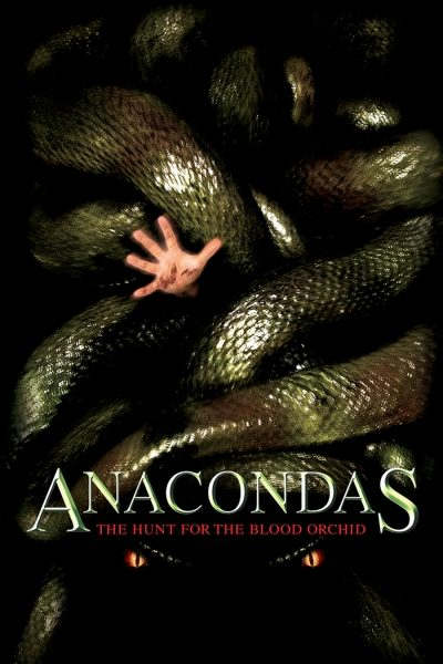 Anacondas: The Hunt For The Blood Orchid อนาคอนดา เลื้อยสยองโลก 2: ล่าอมตะขุมทรัพย์นรก