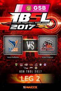 LEG 2 Hanoi Buffaloes - Raptors ฮานอย บัฟฟาโล่ส์ VS ดังกิ้น แรพเตอร์ คู่ที่ 1 11/2/17