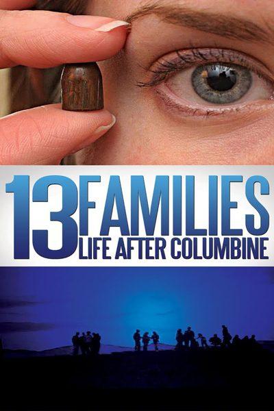หนัง 13 Families: Life After Columbine
