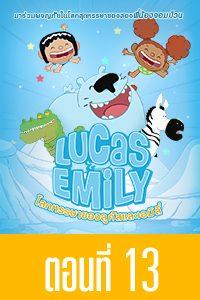 Lucas & Emily Lucas & Emily EP13