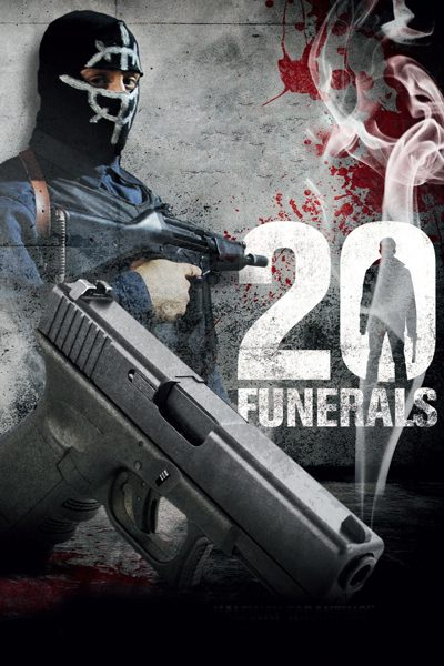 20 Funerals ภารกิจเดือด โค่นมาเฟีย