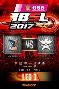 LEG 1 Hanoi Buffaloes VS TGE ฮานอย บัฟฟาโล่ส์ VS ไทยเครื่องสนาม คู่ที่ 1 29/1/17