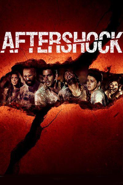 หนัง Aftershock (2012) คนคลั่ง8.8ริกเตอร์