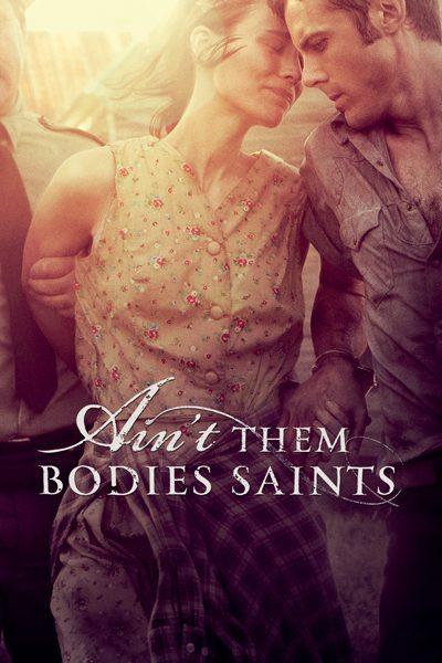 หนัง Ain't them Bodies Saints นานแค่ไหน...ถ้าใจจะอยู่เพื่อเธอ