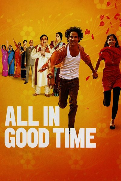 หนัง All in Good Time