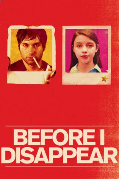 หนัง Before I Disappear ก่อนที่ฉันจะหายไป