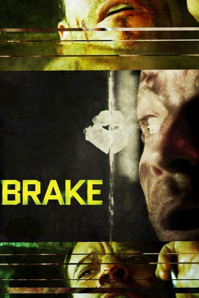 หนัง Brake ขีดเส้นตายเกมซ้อนเกม