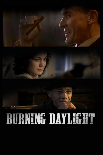 หนัง Burning Daylight
