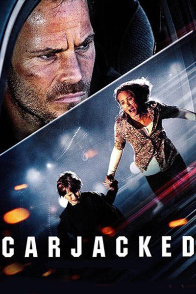 หนัง Carjacked ภัยแปลกหน้า ล่าสุดระทึก