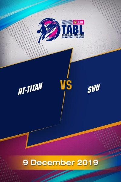 TABL (2019) - รอบ 4 ทีม HT-TITAN  VS  SWU
