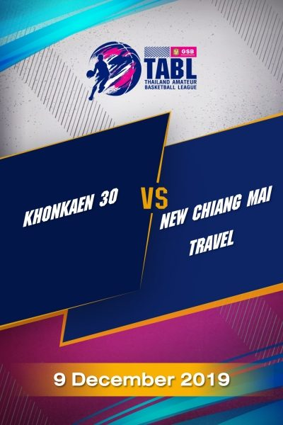 TABL (2019) - รอบ 4 ทีม Khonkaen30 VS New Chiang Mai travel