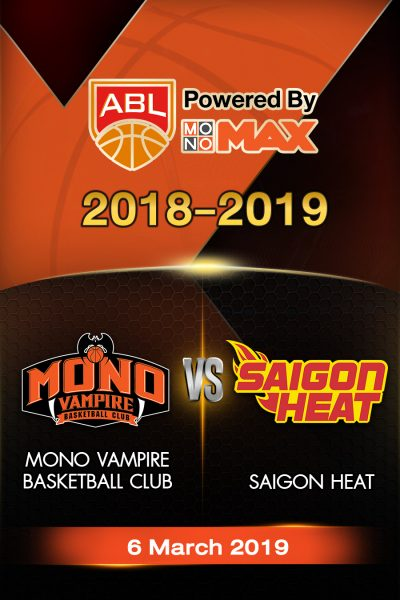 Mono Vampire Basketball Club VS Saigon Heat (2019) โมโน แวมไพร์ VS ไซ่ง่อนฮีต