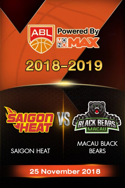 Saigon Heat VS Macau Black Bears ไซ่ง่อนฮีต vs  มาเก๊า แบล็กแบร์ส