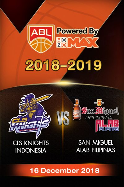 CLS Knights Indonesia VS San Miguel Alab Pilipinas ซีแอลเอส ไนต์ อินโดนีเซีย vs ซาน มิเกล อาลับ พิลิพินาส
