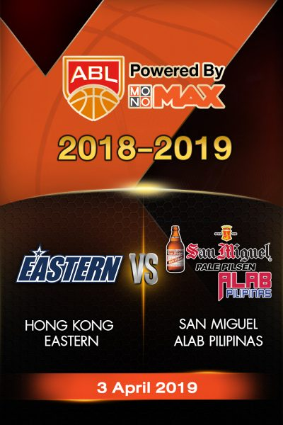 Playoffs - Hong Kong Eastern VS San Miguel Alab Pilipinas Playoffs - ฮ่องกง อีสเทิร์น VS ซาน มิเกล อาลับ พิลิพินาส