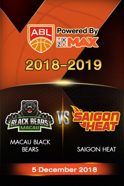 Macau Black Bears VS Saigon Heat มาเก๊า แบล็กแบร์ส vs ไซ่ง่อนฮีต
