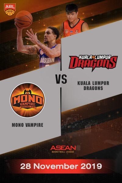 ABL 2019-2020 - Mono Vampire Basketball Club VS Kuala Lumpur Dragons (28-11-19) ABL 2019-2020 - โมโน แวมไพร์ VS กัวลาลัมเปอร์ ดรากอน (28-11-19)