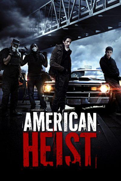 หนัง American Heist โคตรคนปล้นระห่ำเมือง